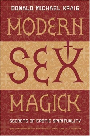 Modern Sex Magick: Secrets ...