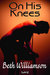 On His Knees (Private Lives, #...