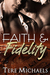 Faith &amp; Fidelity (Faith &amp; Fidelity, #1)