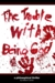 The Trouble With Being God: A Philosophical Thriller