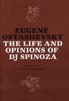 Life and Opinions of DJ Spinoza (Eastern European Poets Series)