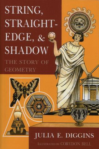 String, Straightedge and Shadow - The Story of Geometry