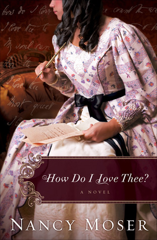 How Do I Love Thee? (Ladies of History, book #4)