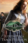 Distant Dreams (Ribbons of Steel, Book #1)