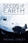 The Seeds of Earth (Humanity's Fire)