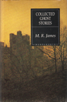 Collected Ghost Stories (Wordsworth Classics)