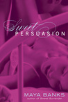 Sweet Persuasion (Sweet, #2)