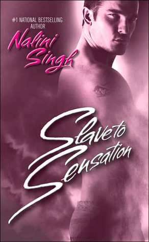 Slave to Sensation by Nalini Singh (Psy/Changeling #1)