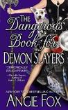 The Dangerous Book for Demon Slayers (Demon Slayer, Book 2)