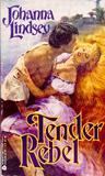 Tender Rebel (Malory Family, #2)