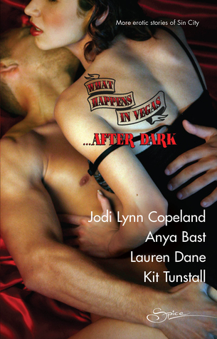 What Happens in Vegas... After Dark: Not for Revenge/The Promise/Sensual Magic/Divine Desires