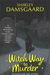 Witch Way to Murder (Ophelia &amp; Abby Mystery, Book #1)