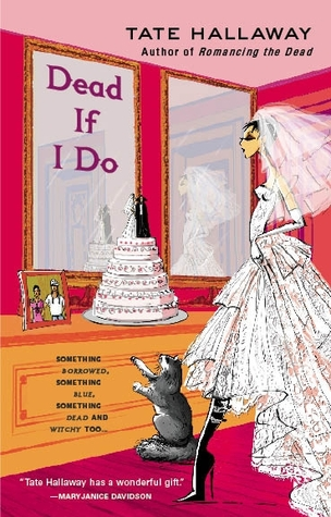 Dead If I Do  (Garnet Lacey, #4)