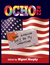 OCHO #22: DEAR AMERICA, DON'T...