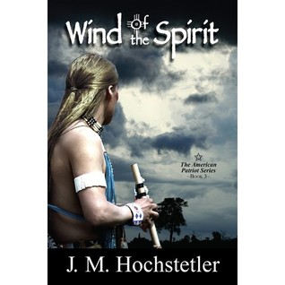 Wind of the Spirit (The American Patriot Series, book #3)
