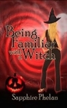 Being Familiar With  a Witch