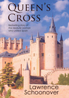 The Schoonover Collection: Queen's Cross (paperback, 2008 new unabridged edition)
