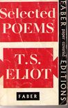 Selected POEMS T.S. ELIOT