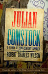 Julian Comstock: A Story of 22nd-Century America