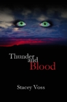 Thunder and Blood