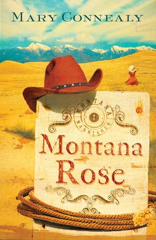Montana Rose (Montana Marriages Series #1)