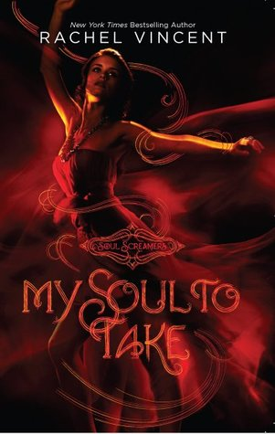My Soul to Take (Soul Screamers #1)