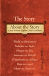The Story About the Story: Great Writers Explore Great Literature