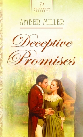 Deceptive Promises (Delaware Brides Series #3) (Heartsong Presents #823)