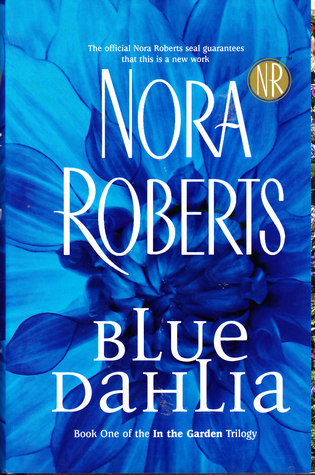 Blue Dahlia (In The Garden trilogy #1)
