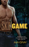 Skin Game (Skin, #1)