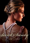 Secret Society (Secret Society, #1)
