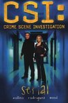 Serial (CSI, Graphic Novel 1)