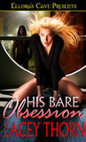 His Bare Obsession (Bare Love, #1)