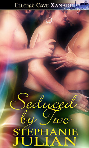 Seduced by Two (Magical Seduction, #7)