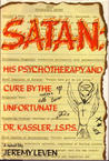 Satan: His Psychotherapy and Cure by the Unfortunate Dr. Kassler, J.S.P.S.