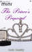 The Prince's Proposal (Harlequin Mini #40)