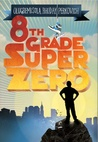 Eighth-Grade Superzero