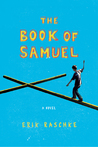 The Book of Samuel: A Novel