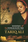 Shadows of the Pomegranate Tree (Islam Quintet, #1)