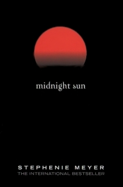 midnight sun, stephenie meyer, twilight saga