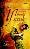 If I Should Speak: Novel Catatan Nurani Mualaf Amerika
