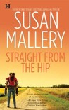 Straight from the Hip (Lone Star Sisters #3)