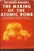 The Making of the Atomic Bomb (Hardcover) by Richard Rhodes
