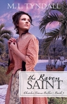 The Raven Saint (Charles Towne Belles, #3)