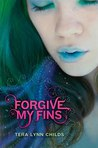 Forgive My Fins (Fins, #1)