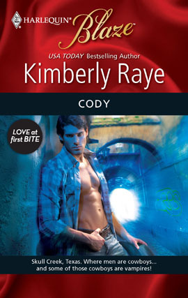 Cody (Love at First Bite, #4) (Harlequin Blaze, #496)