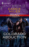 Colorado Abduction (Christmas at the Carlisles #1) (Harlequin Intrigue #1165)