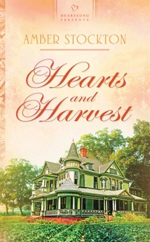 Hearts and Harvest (Michigan Historical series #2, HP #867)