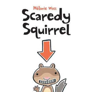 Scaredy Squirrel (Scaredy Squirrel)