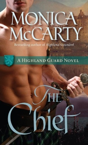 The Chief: A Highland Guard Novel (Highland Guard Novels)